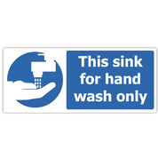 This Sink Is for Hand Wash Only Sign x 3