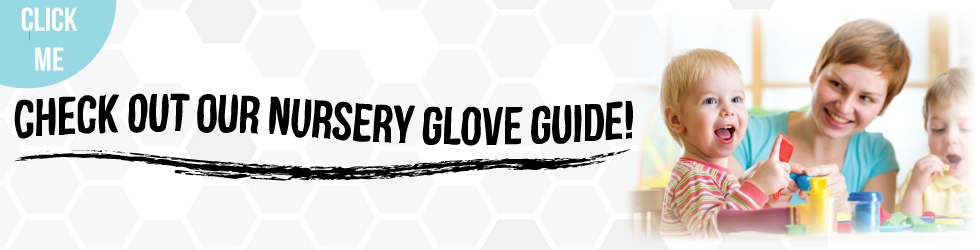 Check out our nursery glove guide!